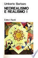 Neorealismo e realismo: Letteratura e arti figurative