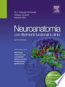 Neuroanatomia: con riferimenti funzionali e clinici