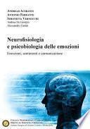 Neurofisiologia E Psicobiologia Delle Emozioni