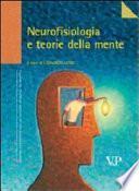 Neurofisiologia e teorie della mente