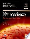Neuroscienze. Esplorando il cervello. Con CD-ROM