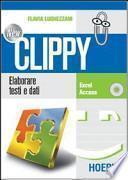 New Clippy. Excel-Access. Per gli Ist. Professionali per i servizi commerciali