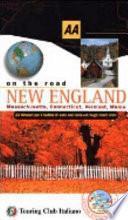 New England. Massachusetts, Connecticut, Vermont, Maine