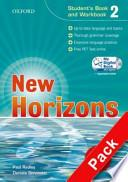 New horizons. Level 2. Student's book-Workbook-Homework book-My digital book. Con espansione online. Per le Scuole superiori