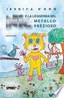 Nic e la leggenda del metallo prezioso