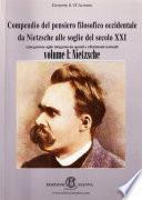 """Nietzsche (collana """"Compendio del pensiero filosofico occidentale del XX secolo"""", volume I)"""