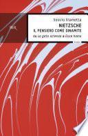 Nietzsche - Il pensiero come dinamite