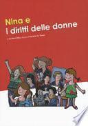 Nina e i diritti delle donne. Ediz. a colori