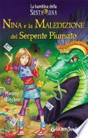 Nina e la Maledizione del Serpente Piumato