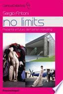 No limits. Presente e futuro del fashion marketing