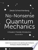 No-Nonsense Quantum Mechanics
