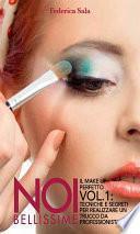 Noi bellissime - Il make up perfetto -