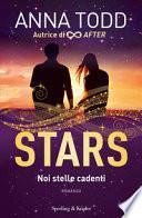 Noi stelle cadenti. Stars