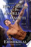 Non c'è posto per gli angeli caduti (Edizione Italiana)
