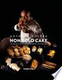 Non solo cake. Tecniche e bilanciamenti nelle lievitazioni