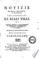 Notizie del bello, dell'antico, e del curioso che contengono le reali ville