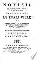 Notizie del bello, dell' antico, e del curioso che contengons le reali ville di Portici, Resina, lo scavamento di Pompejano [&c. By S. Palermo].