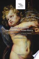 Notizie di pittura raccolte dal padre Resta. Il carteggio con Giuseppe Ghezzi e altri corrispondenti