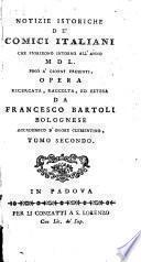 Notizie istoriche de' comici italiani che fiorirono intorno all' anno MDL. fino a' giorni presenti