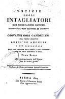 Notizie istoriche degli intagliatori di Giovanni Gori Gandellini sanese. Tomo primo [-decimoquinto]