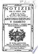 Notizie per lànno 1808. dedicate all ?... Cardinale Antonio Despuig y Dameto del titolo di S. Calisto, e Arciprete della Patriarcale Basilica di S. Maria Maggiore