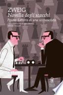 Novella degli scacchi - Paura - Lettera di una sconosciuta