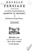 Novelle Persiane Divise In Mille, Ed Una Giornata, Tradotte In Francese, E Dal Francese nel Volgare Italiano
