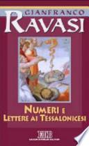 Numeri e Lettere ai Tessalonicesi. Ciclo di conferenze (Milano, Centro culturale S. Fedele)