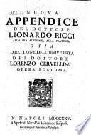 Nuova appendice alla sua adtione alla prattica osia direttione dell'universita d(i) Lorenzo Cervellini. Opera postuma