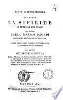 Nuova, e sicura maniera di curare la sifilide in tutte le sue forme del dottore Carlo Enrico Dzondi professore all'Università di Halla
