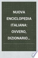 Nuova enciclopedia italiana: Testo