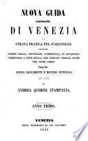 Nuova quida annuale di Venezia di utilita pratica pel Forestiere