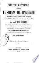 Nuove letture sopra la scienza del linguaggio dette nel R. Istituto della Gran Bretagna nei mesi di febbraio, di marzo, di aprile, e di maggio dell'anno 1863