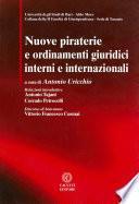 Nuove piraterie e ordinamenti giuridici interni e internazionali