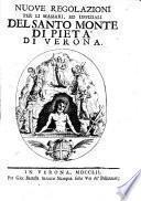 Nuove regolazioni per li massari ed uffiziali del Santo Monte di Pietà di Verona