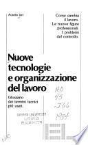 Nuove tecnologie e organizzazione del lavoro