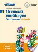 Nuovi compagni di viaggio. Strumenti multilingue. Per la Scuola media