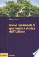 Nuovi lineamenti di grammatica storica dell'italiano