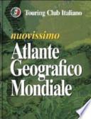 Nuovissimo atlante geografico mondiale