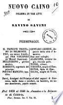 Nuovo Caino dramma in tre atti di Savino Savini