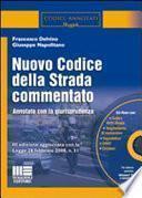 Nuovo codice della strada commentato. Con CD-ROM