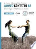Nuovo Contatto. Corso di lingua e civiltà italiana per stranieri. Eserciziario B2