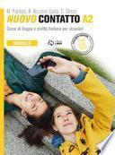 Nuovo Contatto. Corso di lingua e civiltà italiana per stranieri. Manuale A2