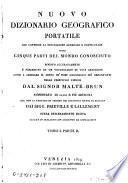 Nuovo dizionario geografico portatile, che contiene la descrizione ... delle cinque parti del mondo conosciuto