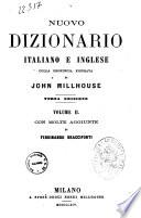 Nuovo dizionario italiano e inglese colla pronuncia figurata di John Millhouse