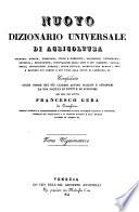 Nuovo dizionario universale e ragionato di agricoltura, economia rurale, forestale, civile e domestica
