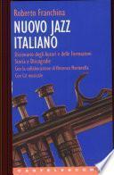 Nuovo jazz italiano. Con CD Audio