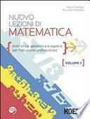 Nuovo lezioni di matematica. Per gli Ist. professionali