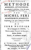 Nuovo metodo breve, curioso, e facile per imparare a perfezione, e da se stesso la lingua francese