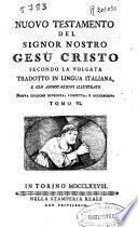 Nuovo Testamento del Signor Nostro Gesù Cristo secondo la Volgata